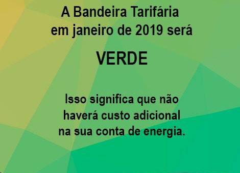Bandeira Tarifária em janeiro de 2019 será VERDE