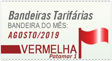 Bandeira vermelha, patamar 1, no mês de agosto