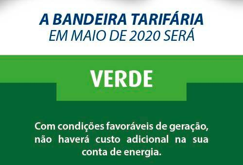 Bandeira tarifária para o mês de maio é verde