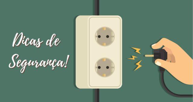 Energia Elétrica – Dicas de segurança