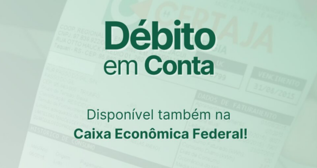 CERTAJA faz convênio com CEF para débito em conta