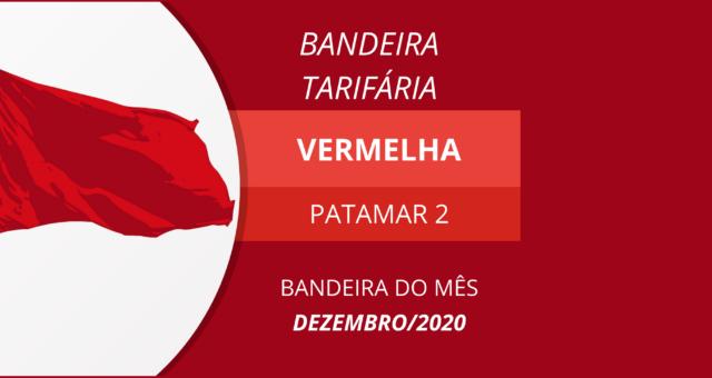ANEEL reativa bandeiras e define vermelha patamar 2 para dezembro