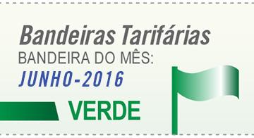 Bandeira Tarifária para o mês de junho é Verde