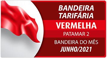 A bandeira tarifária em junho de 2021 será vermelha, patamar 2