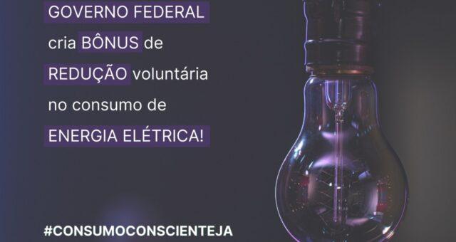Governo Federal cria bônus de redução voluntária no consumo de energia elétrica
